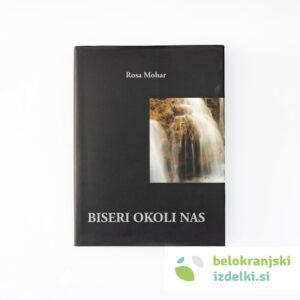 Rosa Mohar : Biseri okoli nas